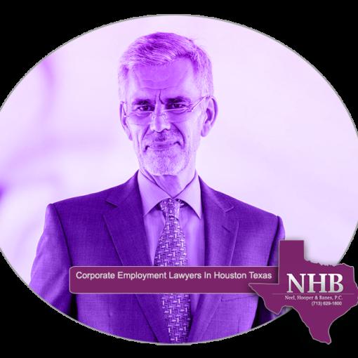 Neel Hooper and Banes P.C. Corporate Employment Lawyers In Houston Texas. Phone 713-629-1800