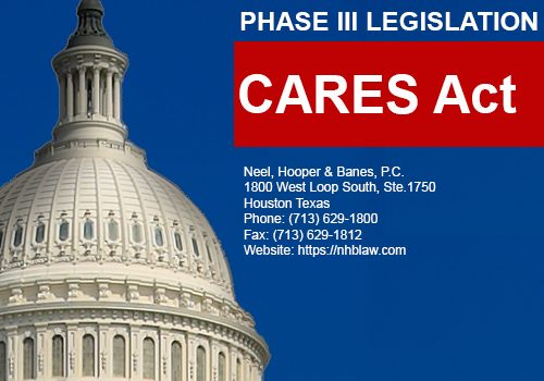 UPDATE: COVID-19 PHASE III LEGISLATION—THE CARES ACT